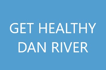 Get Healthy Dan River